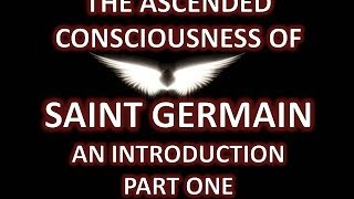Saint Germain St Germain - Part 1 - VERY RARE!!! Please Share :)