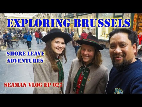 One Day in Brussels : Shore Leave Adventures | Seaman VLOG 027