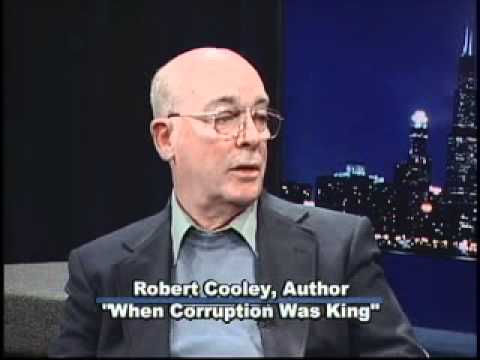"Robet Cooley author ""When Corruption was King"""