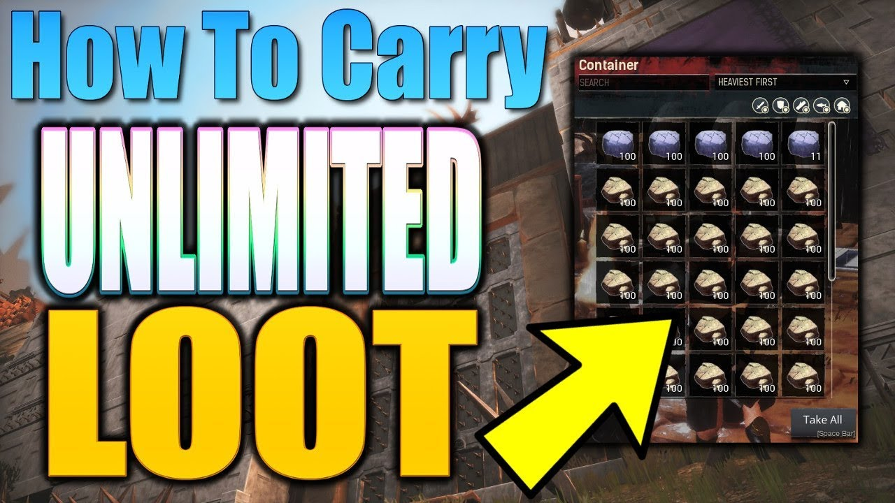 Unlimited Loot Carry Glitch *Easy Method [ Conan Exiles ]