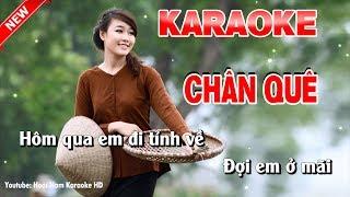 Karaoke Chân Quê - chan que karaoke nhac song
