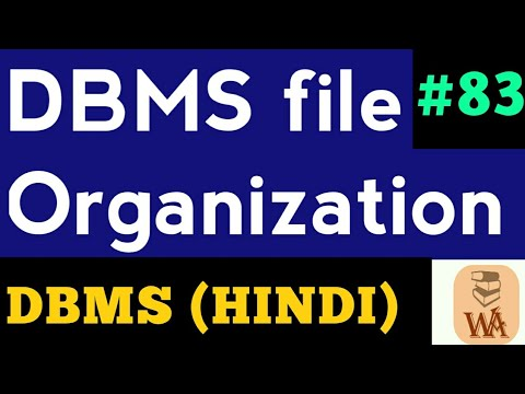 File Organization In Dbms File Organization In Database File Organization In Dbms In Hindi 83 Youtube