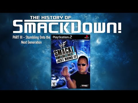 The History of SmackDown! Part III - Stumbling Onto The Next Generation.