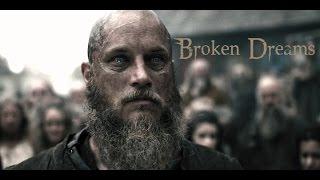 (Vikings) Ragnar Lothbrok Tribute || Broken Dreams