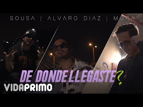 Sousa ❌ Alvaro Diaz ❌ Mora - De Dónde Llegaste? [Official Video]