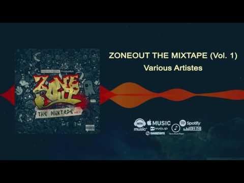 Various Artistes   ZoneOut Mixtape, Vol.1   Freeme TV
