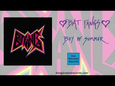 Bat Fangs - Boy Of Summer (Official Audio)