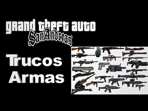 Trucos Gta San Andreas Armas Parte
