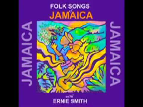 Folk Songs of Jamaica with Ernie Smith _Long Time Gal