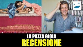 La Pazza Gioia, di Paolo Virzì, con Valeria Bruni Tedeschi e Micaela Ramazzotti