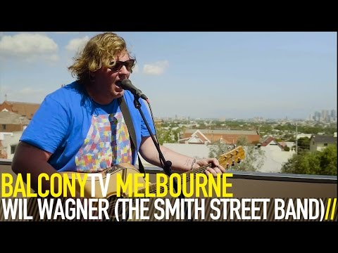 WIL WAGNER (THE SMITH STREET BAND) - BIRTHDAYS (BalconyTV)