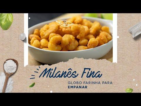 Milanês Fina — Globo Farinha para Empanar