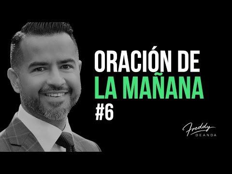 Oración de la mañana #6 - Freddy DeAnda