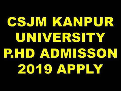 CSJM KANPUR UNIVERSITY PHD ADMISSION 2019 APPLY ONLINE FULL PROCESS IN HINDI