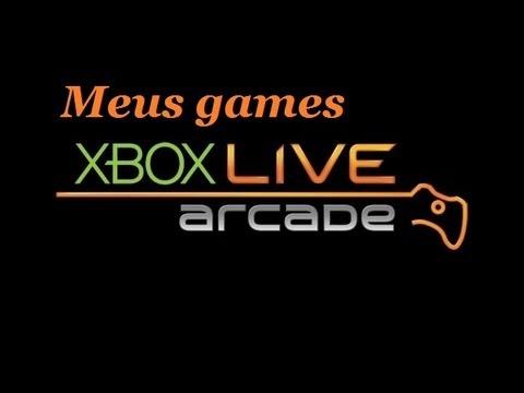 Meus games  XBOX LIVE ARCADE !!