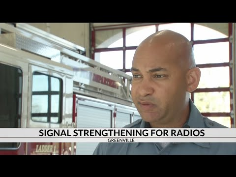 Greenville firefighters hope to boost radio signals with new legislation