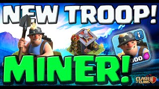 Clash of Clans UPDATE ♦ THE MINER! ♦