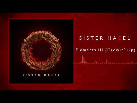 Sister Hazel - Elements III (Growin' Up) Mp3