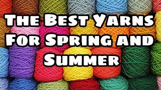 Best Yarn for Summer Crochet projects Springtime projects   Yarn Review 2019   Bag O Day Crochet