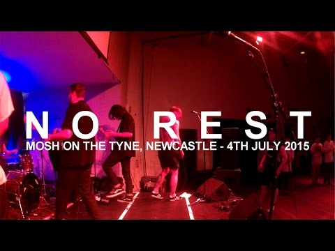 NO REST | MOSH ON THE TYNE, NEWCASTLE | 4TH JULY 2015