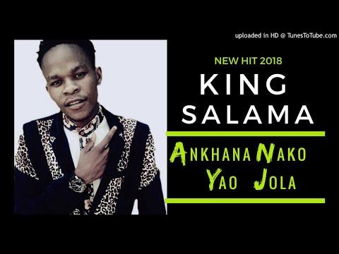 king-salama---ankhana-nako-yao-jola