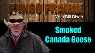 Smoked Canada Goose ~ What's Cookin' On The Pungo Prairie?