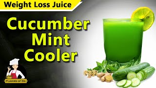Cucumber Mint Cooler | Weight Loss Juice | Cool Drink | Flavors of Dil | Sadu Media