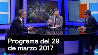 Programa del 29 de marzo 2017 - Es la Hora de Opinar thumbnail