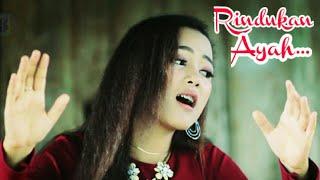Lagu Minang Paling sedih [ RINDUKAN AYAH ] - Tata Zeind ( subtitle lndonesia)
