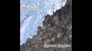 Watch Chant Floating Pebbles video