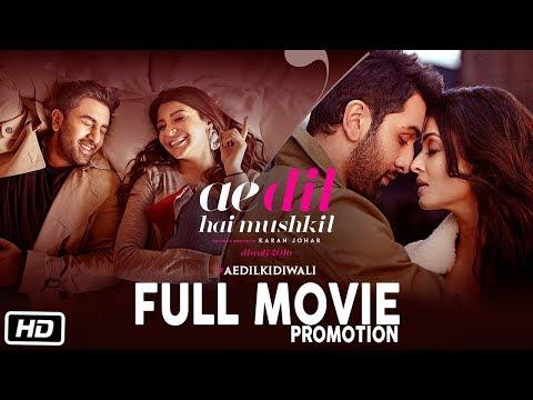 Ae Dil Hai Mushkil Full Movie Promotion |...