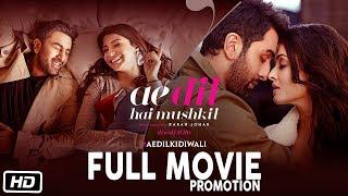 Ae Dil Hai Mushkil Full Movie Promotion | Ranbir Kapoor | Anushka Sharma | Aishwarya Rai | Karan