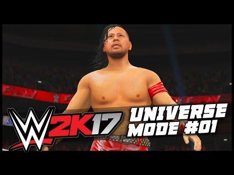 WWE 2K17   Universe Mode - 'HERE WE GO!'   #01