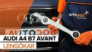 AUDI A4 Avant (8ED, B7) Axiális Csukló Vezetőkar cseréje - videó útmutatók