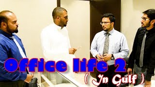Office life ( In gulf ) # 2 || Deccan Drollz || hyderabadi comedy