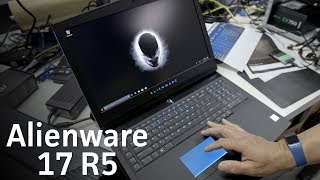 Alienware 17 R5 unboxing and quick benchmarks