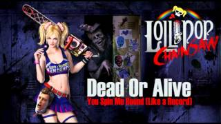 Lollipop Chainsaw OST (Dead Or Alive - You Spin Me Round)