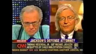 Larry King interviews Michael Jackson's Attorney Tom Mesereau - Part 1 of 6