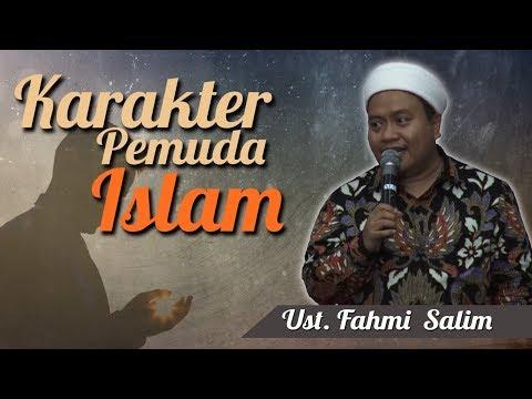 Ustadz Fahmi Salim - Karakter Pemuda Islam
