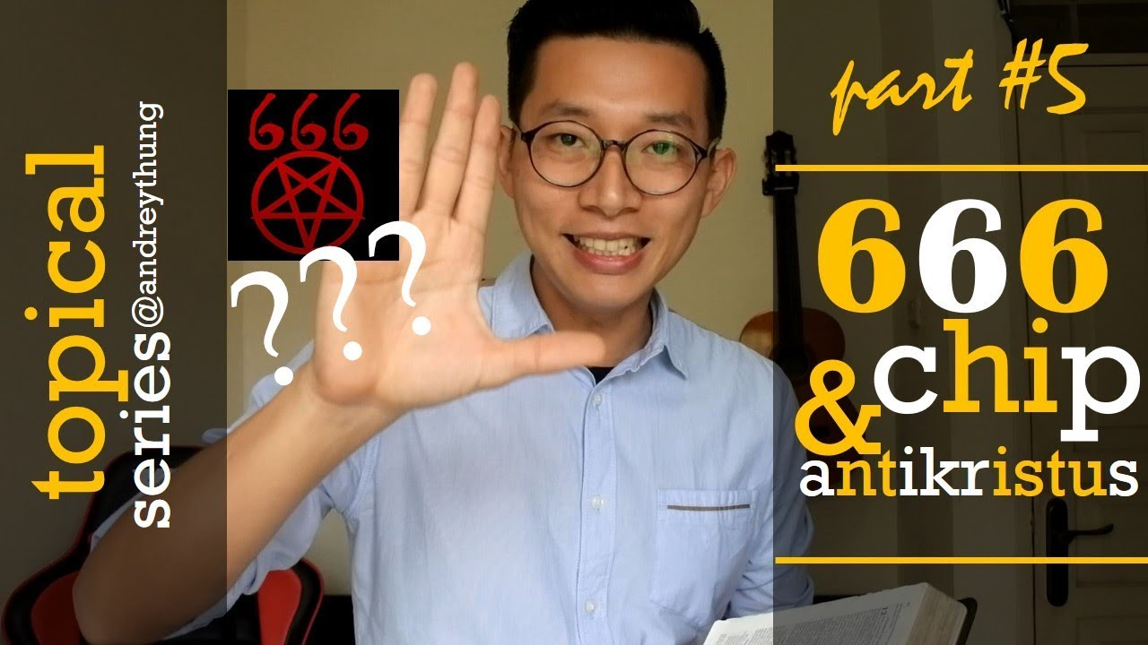 666 Chip Dan Antikristus Part 5 Arti Simbol 666 Dalam Wahyu 13