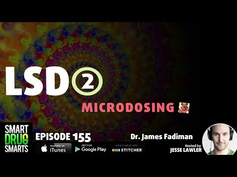 Episode 155 - Microdosing LSD with Dr. James Fadiman
