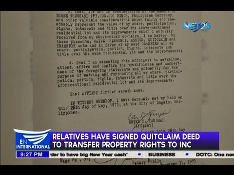 Relatives have signed quitclaim deed to transfer property rights to INC