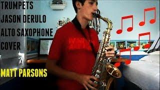 Trumpets Jason Derulo Cover Alto Saxophone