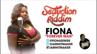 Fiona - Forever Man - Seduction Rididm - June 2013 | @GazaPriiinceEnt