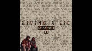 Gt Speshy & AP - Living A Lie [Poyah Riddim] Dancehall 2019
