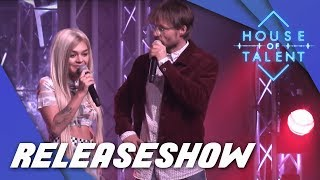 #1 Releaseshow House of Talent! (VOLLEDIGE LIVESTREAM)