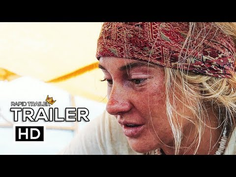ADRIFT Official Trailer (2018) Shailene Woodley, Sam Claflin Movie HD
