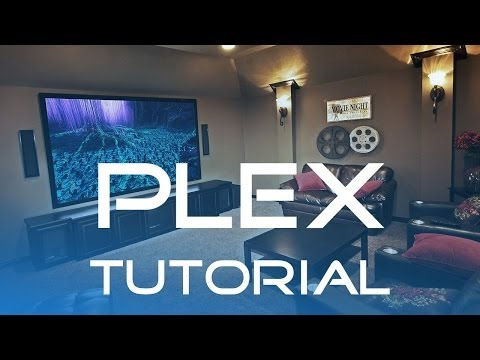 Plex Tutorial (Deutsch/German)