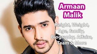 Armaan Malik Height, Weight, Age, Wife, Affairs & Fact