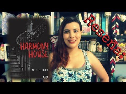 Reseña || Harmony House (Nic Sheff) || La Vida Secreta de una Lectora